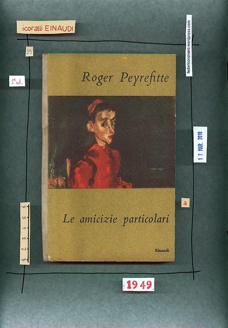 Roger Peyrefitte. Le amicizie particolari. Einaudi 1949. Copertina