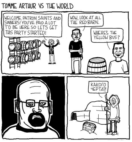 Tomme Arthur VS the World