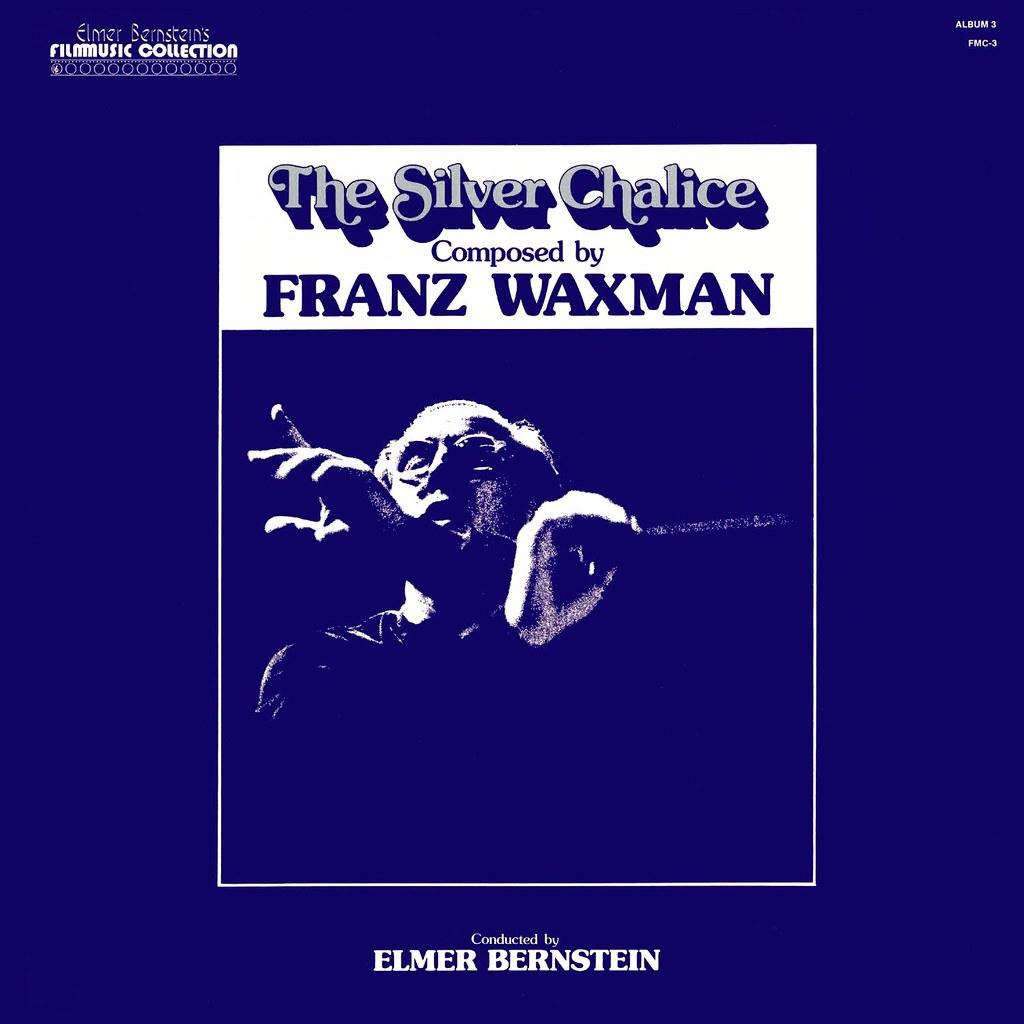 Franz Waxman - The Silver Chalice