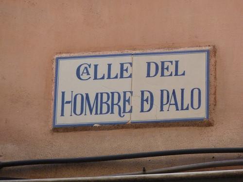 Calle Hombre de Palo