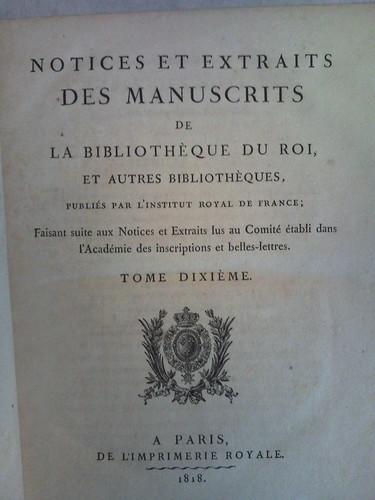5. Notices et Extraits des Manuscrits de la Bibliothoque du Roi, Vol. 10