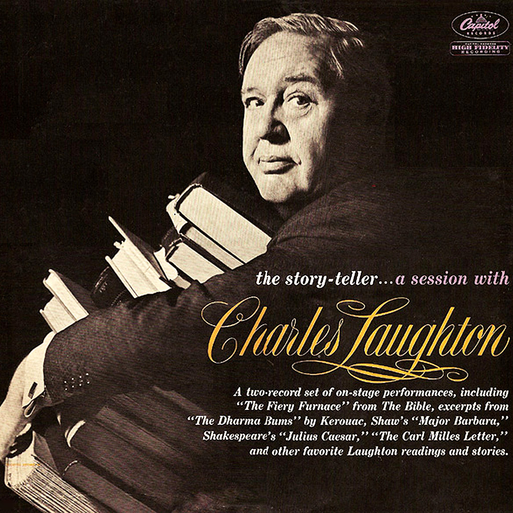 The Story-Teller: A Session With Charles Laughton