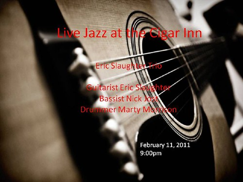 Eric Slaughter Trio @ the Cigar Inn 11 Feb[1]