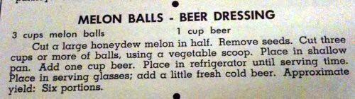 Melon Balls - Beer Dressing