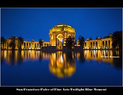 San Francisco Palce of Fine Arts Twilight Blue...