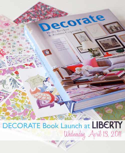 Decorate Book Launch at Liberty in London: April 13th!