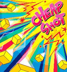 cheapshot