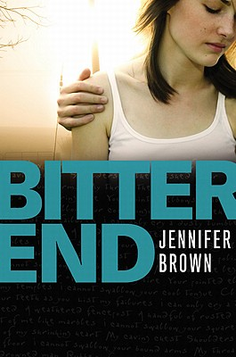 BITTER END by Jennifer Brown