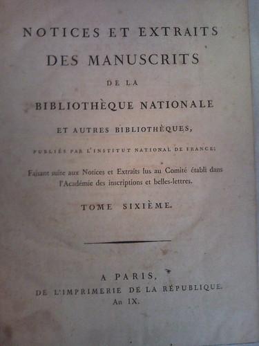 2. Notices et Extraits des Manuscrits de la Bibliothoque du Roi, Vol. 6