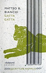 Matteo B. Bianchi, Gatta gatta, :duepunti edizioni 2011; progetto grafico di .:terzopunto; cop. (part.), 1