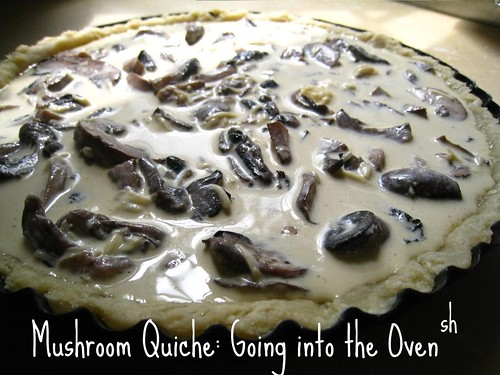 Mushroom Quiche: Going into the Oven!
