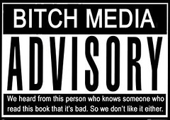 Bitch Media Advisory