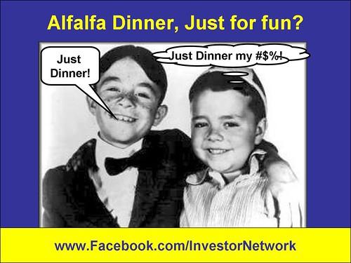 Alfalfa Dinner just for fun