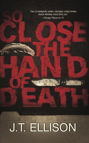 So Close The Hand Of Death by JT Ellison COVER