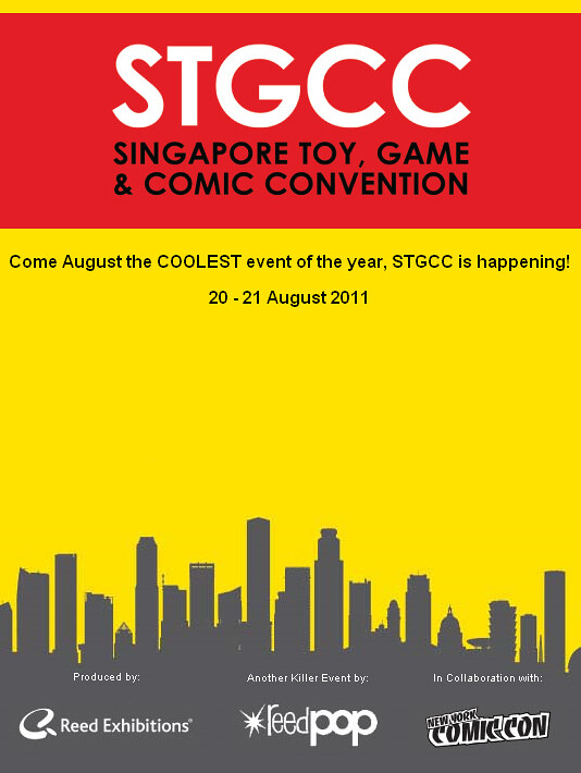 2011 Singapore Singapore Toy, Games & Comic Convention