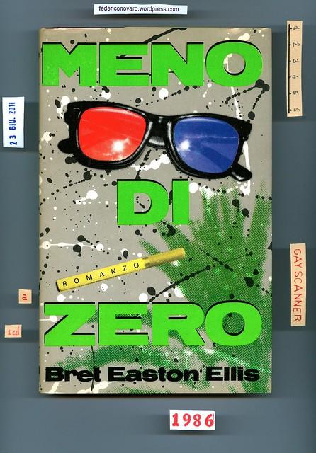 Bret Easton Ellis, Meno di zero. Pironti 1986. Prima di sovracoperta.