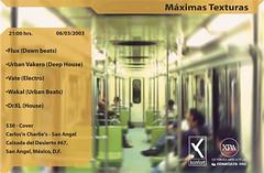 2003:03:06 Vate @ Máximas Texturas, Carlos and Charlies San Ángel, México DF