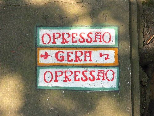 Opressão gera opressão /  Oppression leads to oppression
