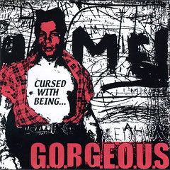 G.O.R.G.E.O.U.S - Cursed With Being 1600x1600