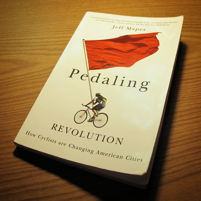 Pedaling Revolution - Jeff Mapes