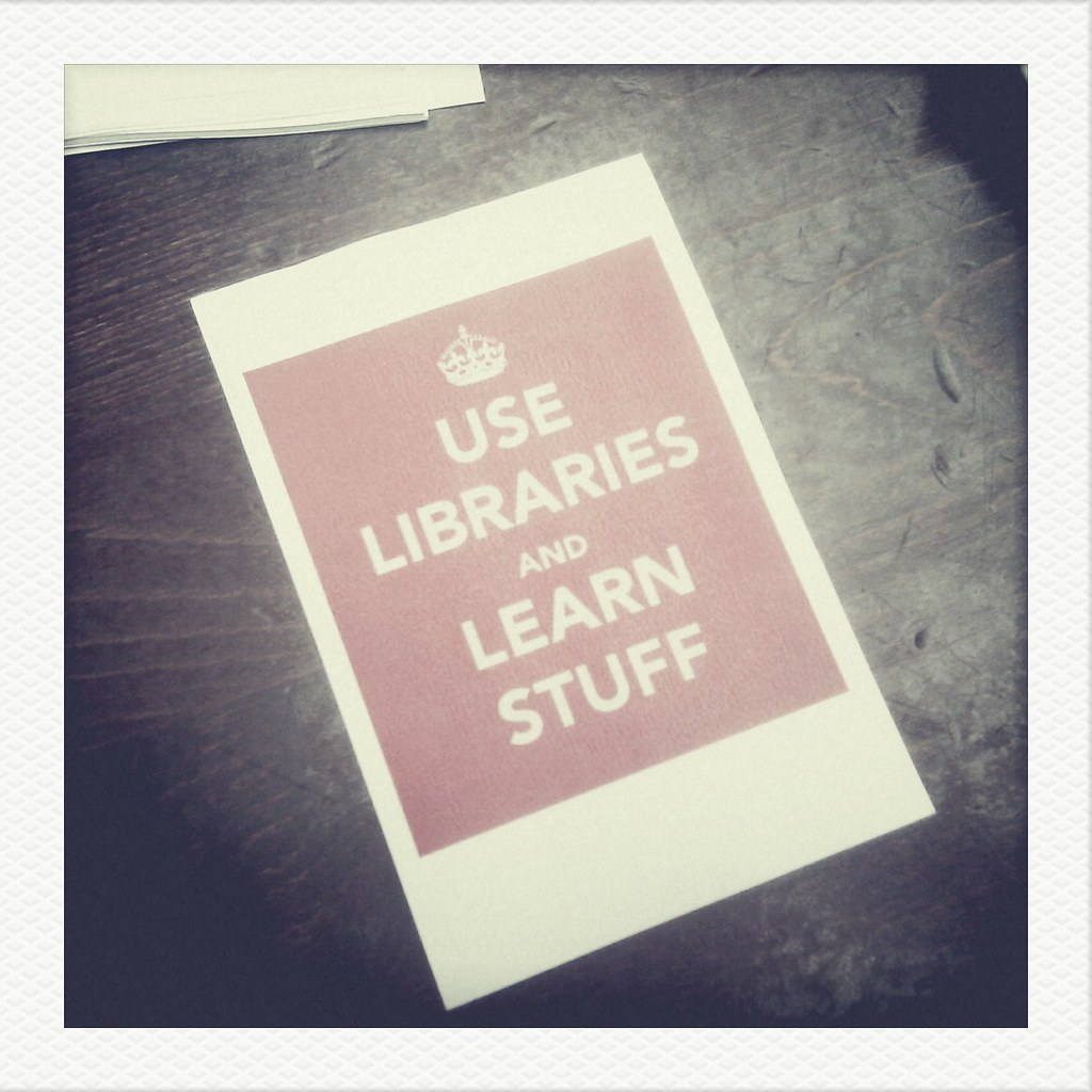 "poster reads ""Keep Libraries and Learn Stuff"""