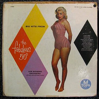 Big Hits from the Fabulous 50s (Relationship XIX)