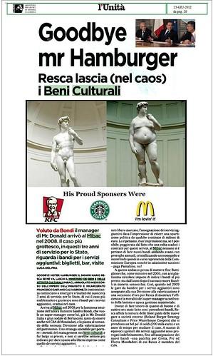 ITALIA BENI CULTURALI: Goodbye Mr. Hamburger - Resca lascia (nel caos) i Bnei Culturali, l'Unita (23/06/2012), p. 20. by Martin G. Conde
