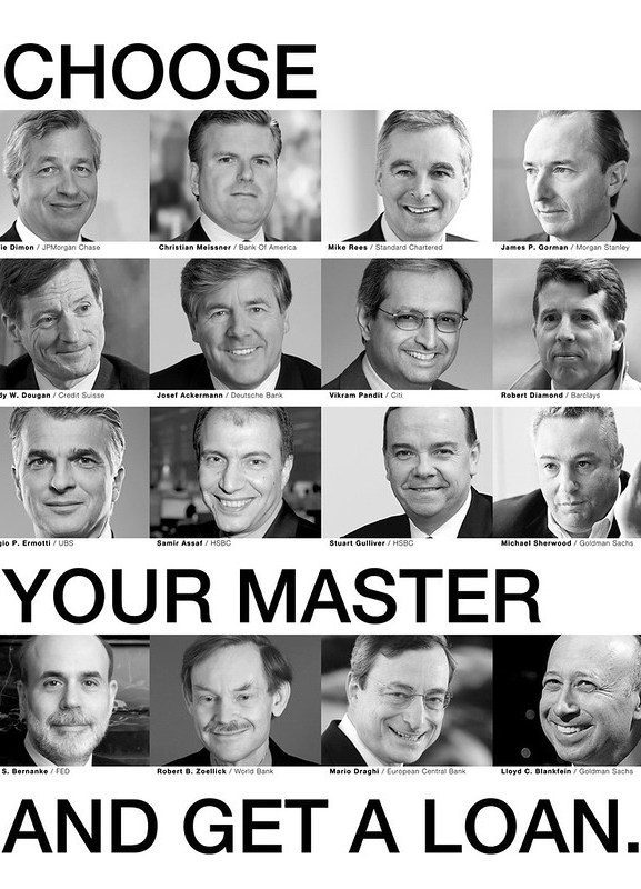 Choose Your Master ... And Get a Loan. They Need Your Debt.