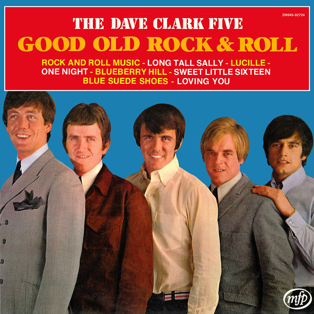 The Dave Clark Five - Good Old Rock 'N' Roll