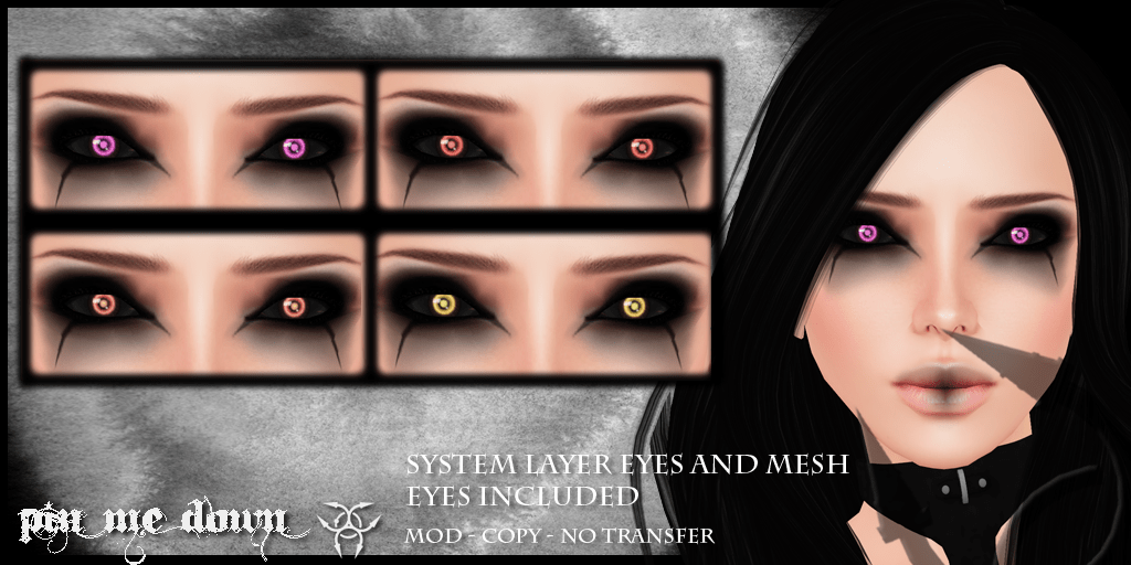 Pin Me Down ~ Unreal Eyes Set #2