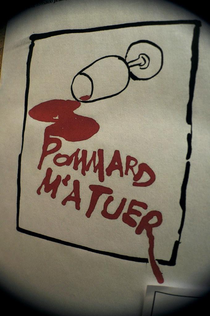 Pommard M'A Tuer