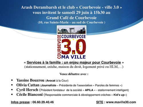 """Débat - Réunion Courbevoie 3.0 (samedi 29 juin) : """"Services à la famille - un enjeu majeur à Courbevoie"""" by Arash Derambarsh"""