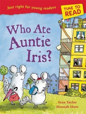 Sean Taylor & Hannah Shaw, Who Ate Auntie Iris?