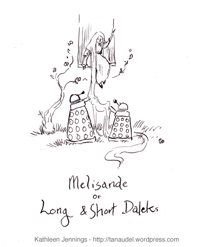 Melisande, or Long and Short Daleks