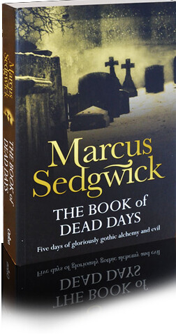 Marcus Sedgwick, The Book of Dead Days
