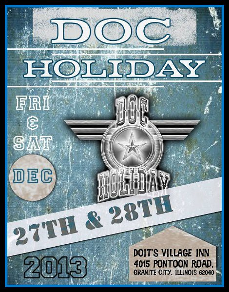 Doc Holiday 12-27, 12-28-13