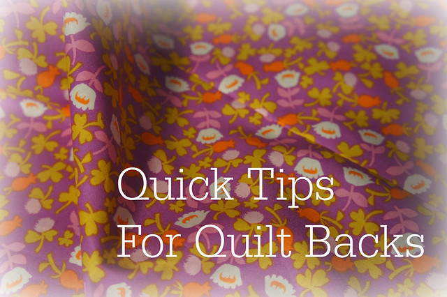 Quick Tips for Quilt Backs  Flickr  Photo Sharing