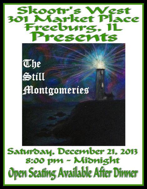 The Still Montgomeries 12-21-13