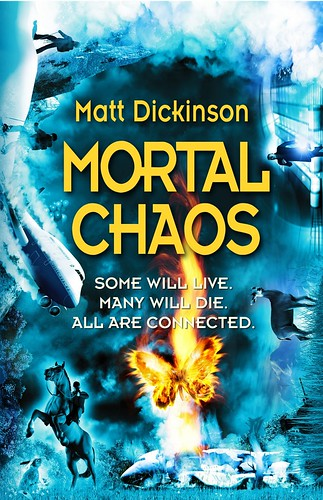 Matt Dickinson, Mortal Chaos