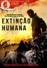 Assistir Extinção Humana Dublado