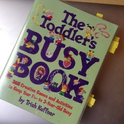 The Toddler's Busy Book, Trisha Kruffner