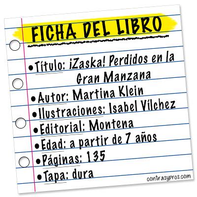 Ficha libro ¡Zaska! Perdidos en la Gran Manzana, de Martina Klein (Zaska 2)