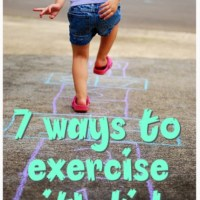 7 Ways to Exercise with Kids