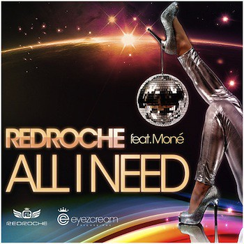Redroche-feat.-Mone-All-I-Need