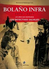 Bolaño infra: 1975-1977. Los años que inspirar...