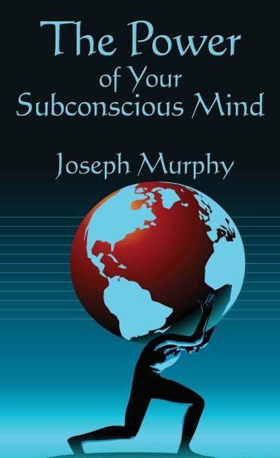 The Power Of Your Subconscious Mind By Joseph Murphy Free EBooks Download EBOOKEE