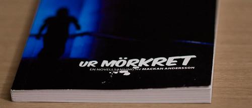 Ur mörkret, en novellsamling av Mackan Andersson
