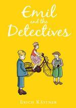 Erich Kästner, Emil and the Detectives
