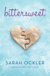 Bittersweet, by Sarah Ockler