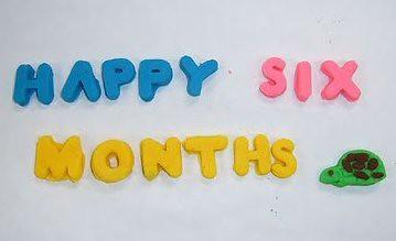 happy 6 months